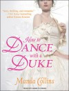 How to Dance With a Duke - Manda Collins, Anne Flosnik