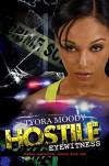 Hostile Eyewitness: Serena Manchester Series Book One (Urban Books) - Tyora Moody