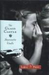 The Glass Castle - A Memoir - Jeannette Walls