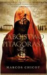 Zabojstwo Pitagorasa - Chicot Marcos