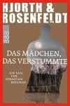 Das Mädchen, das verstummte: Ein Fall für Sebastian Bergman - Hans Rosenfeldt, Michael Hjorth, Ursel Allenstein