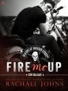 Fire Me Up - Rachael Johns