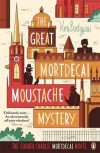 The Great Mortdecai Moustache Mystery - Kyril Bonfiglioli