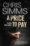 A Price to Pay - Chris Simms