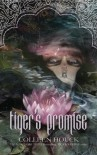 By Colleen Houck Tiger's Promise: A Tiger's Curse Novella (The Tiger's Curse Series) (1st Edition) - Colleen Houck