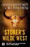 Stoker's Wilde West - Stephen Hopstaken, Melissa Prusi
