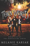 The Torn World (The Harvesting) (Volume 5) - Melanie Karsak