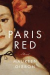 Paris Red - Maureen Gibbon