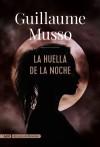 La huella de la noche - Guillaume Musso