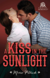 A Kiss in the Sunlight - Marie Patrick