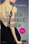 Le tue innocenti bugie (Pretty Series Vol. 1) - M. Leighton