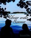 Unser erster Sommer: Erotische Kurzgeschichte - Luana Looy