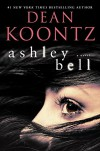 Ashley Bell: A Novel - Dean Koontz