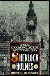 The Complete Guide To Sherlock Holmes - Michael Hardwick