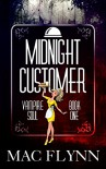 Midnight Customer (Vampire Soul, Book One) - Mac Flynn