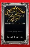 Portrait of a Fallen Angel: Apocalypse Generation - Raoul Hawkins