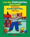 Look Out Kindergarten, Here I Come / Preparate, kindergarten! Alla voy! (Max and Ruby) (Spanish Edition) - Nancy Carlson, Nancy Carlson