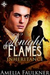 Knight of Flames (Inheritance Book 2) - Amelia Faulkner