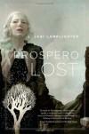 Prospero Lost - L. Jagi Lamplighter