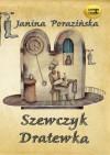 Szewczyk Dratewka - Janina Porazińska
