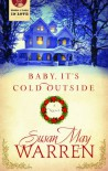 Baby, It's Cold Outside - Susan May Warren