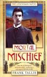 Mortal Mischief - Frank Tallis