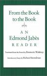 From the Book to the Book: An Edmond Jabès Reader - Edmond Jabès, Richard Stamelman