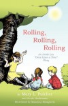 "Rolling, Rolling, Rolling: An Annie Lou ""Once Upon a Time"" Story - Mary L. Pulcher, Annie Lindemann, Massimo Mongiardo"