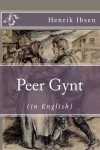 Peer Gynt (in English) [Illustrated] - Henrik Ibsen