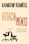 Attachments: A Novel - Rainbow Rowell