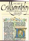 The Art of Calligraphy: Western Europe & America - Joyce Irene Whalley