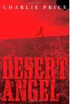 Desert Angel - Charlie Price
