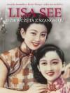 Dziewczęta z Szanghaju - See Lisa