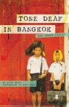 Tone Deaf in Bangkok: And Other Places - Janet Brown