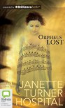 Orpheus Lost - Janette Turner Hospital