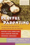 Playful Parenting - Lawrence J. Cohen