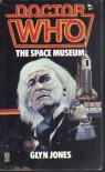 Doctor Who: The Space Museum - Glyn Jones