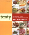 Tasty: Get Great Food on the Table Every Day - Roy Finamore