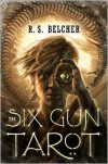 The Six-Gun Tarot -