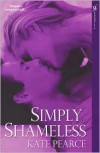 Simply Shameless - Kate Pearce