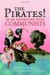 The Pirates! In an Adventure with Communists - Gideon Defoe, Richard Murkin