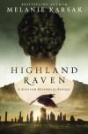 Highland Raven - Melanie Karsak