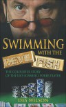 Swimming with the Devil Fish - Des Wilson