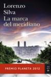 LA MARCA DEL MERIDIANO - LORENZO SILVA