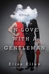 In Love with a Gentleman - Elisa Ellen, Terry Laster