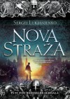 Nova Straža (Straža, #5) - Sergei Lukyanenko, Milica Andrić