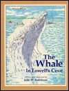 The Whale in Lowell's Cove - Jane Robinson