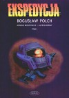Ekspedycja, tom 1 - Bogusław Polch, Alfred Górny, Arnold Mostowicz