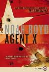Agent X - Noah Boyd