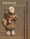 Kongo across the Waters - Susan Cooksey, Robin Poynor, Hein Vanhee